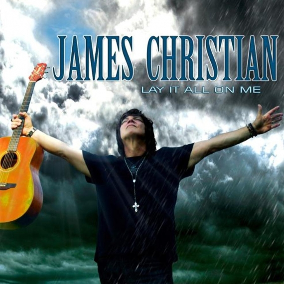 James Christian - Lay It All On Me -