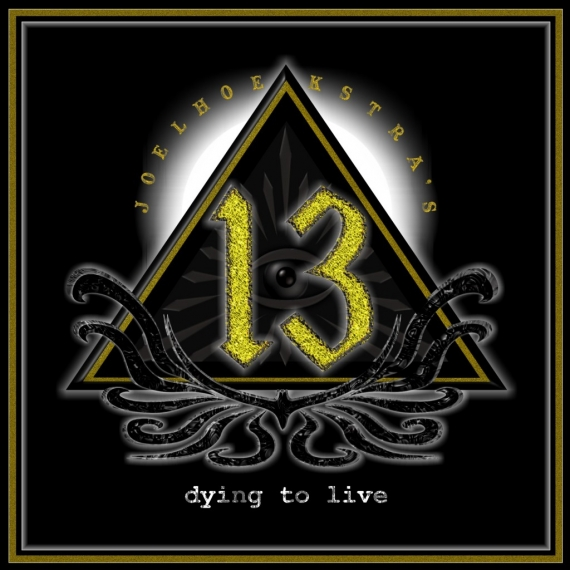 Joel Hoekstra' S 13 - Dying To Live -