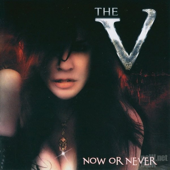 The V - Now Or Never -