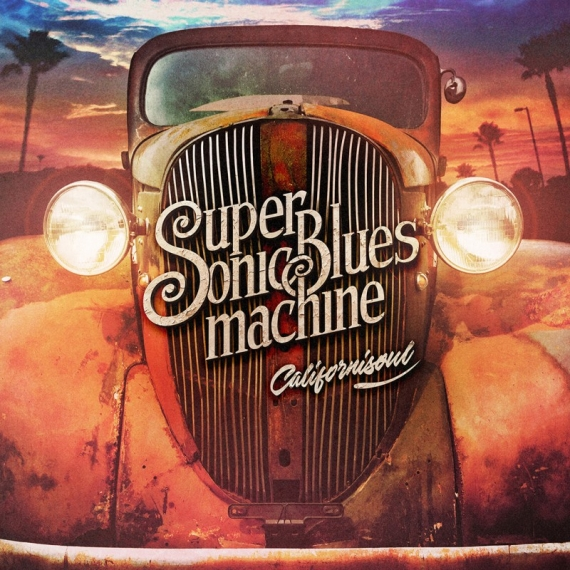 Supersonic Blues Machine - Californisoul -