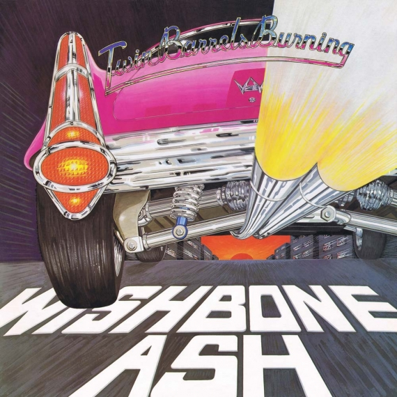Wishbone Ash - Two Barrels Burning - Expanded Edition