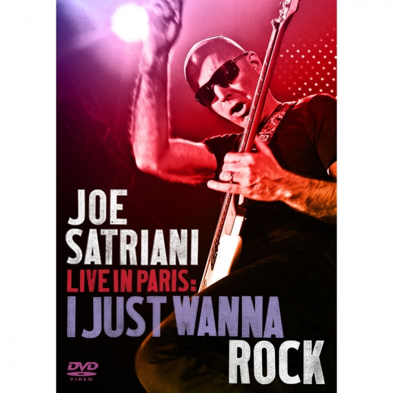 Joe Satriani - I Just Wanna Rock - Live in Paris -