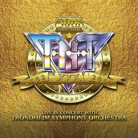 TNT - 30th Anniversary 1982 - 2012 Live in Concert -