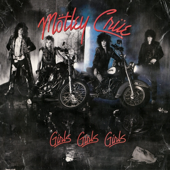 Motley Crue - Girls, Girls, Girls - 2008 Reissue with Bonus Tracks