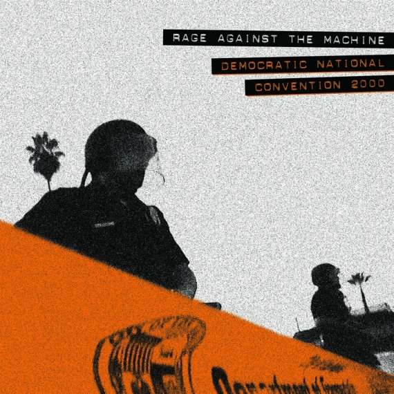 Rage Against The Machine - Democratic National Convention 2000 - Record Store Day 2018 - 5000 Units Worldwide Only