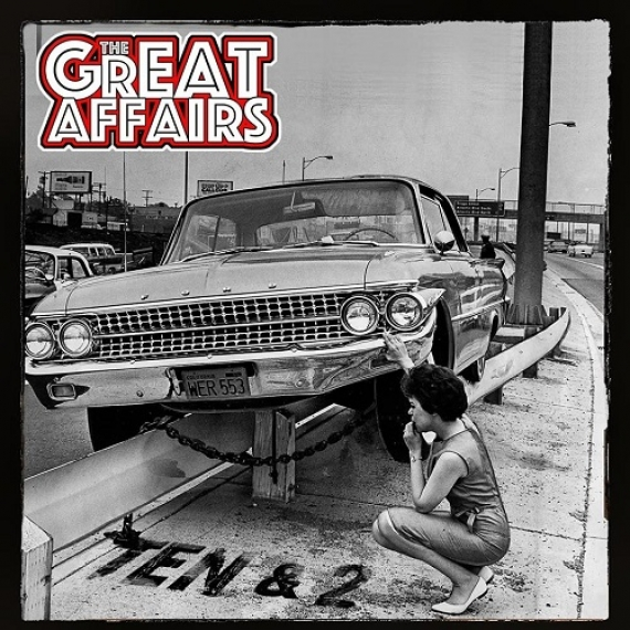 The Great Affairs - Ten & 2 -