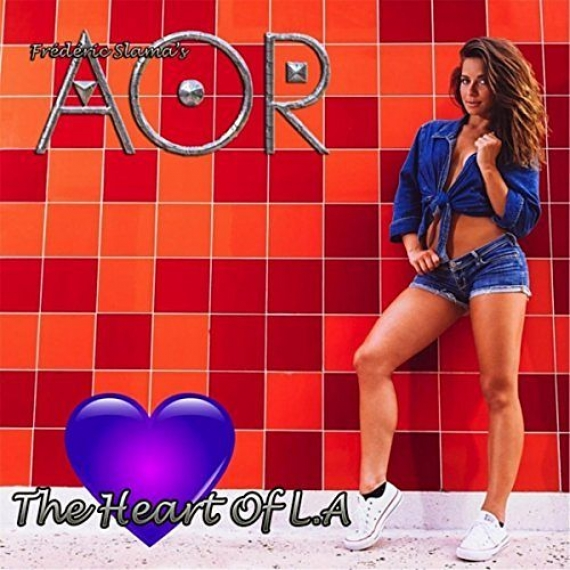 AOR - The Heart Of L.A. -