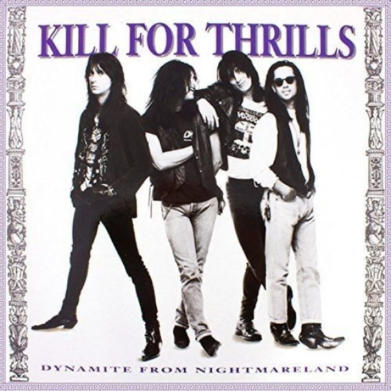 Kill For Thrills - Dynamite From Nightmareland - Remastered + Bonus Tracks