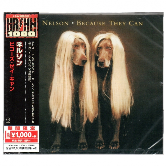 Nelson - Because They Can - Japanese Reissue 2018