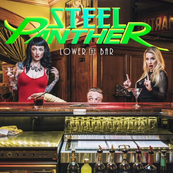 Steel Panther - Lower The Bar -