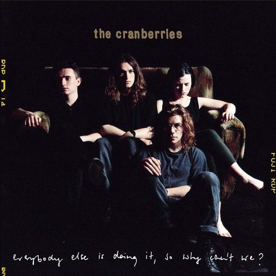 Cranberries - Everybody Else Is Doing It, So Why Can't We? - 25th Anniversary Edition