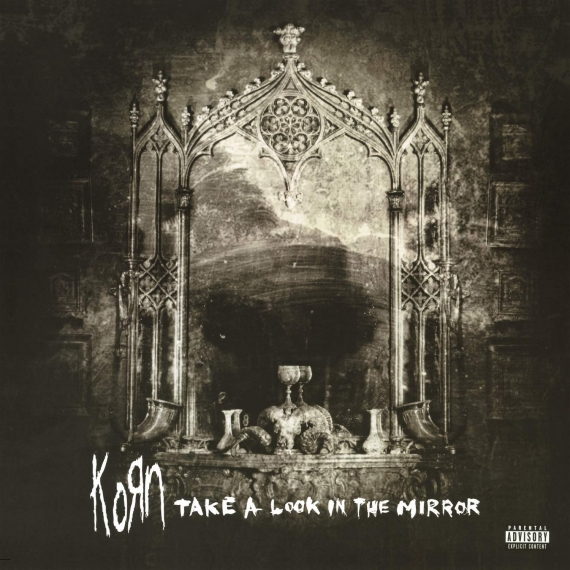 Korn - Take A Look In The Mirror -