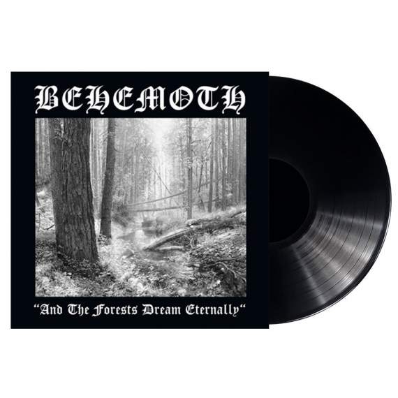 Behemoth - And The Forests Dream Eternally - Re-issue 2018
