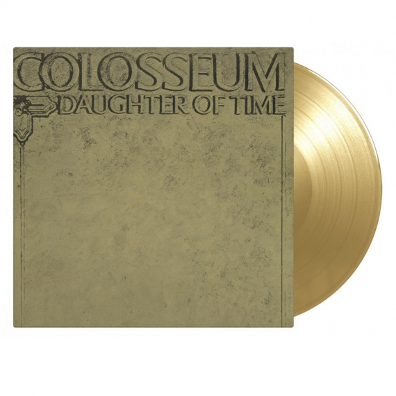Colosseum - Daughter Of Time - Gold Vinyl - Limited 1000 copies