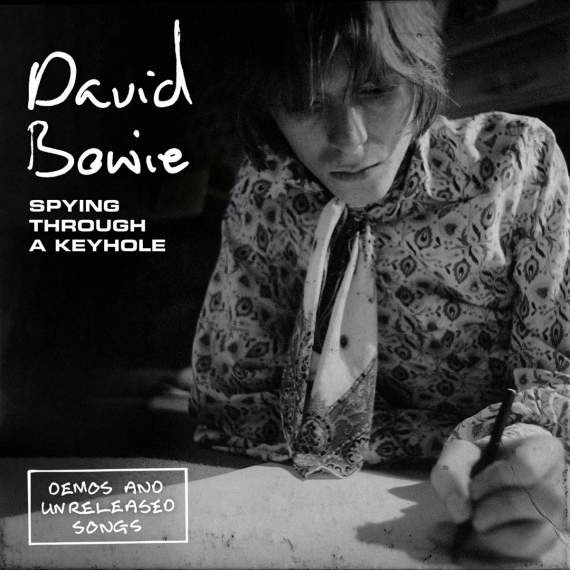 David Bowie - Spying Through a Keyhole - Demos and Unreleased Songs - Four 7