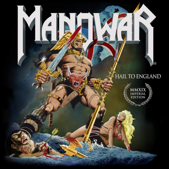Manowar - Hail To England - Imperial Edition MMXIX - Remixed and Remastered