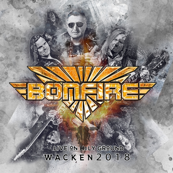 Bonfire - Live On Holy Ground – Wacken 2018 - Limited Edition Signed By The Band