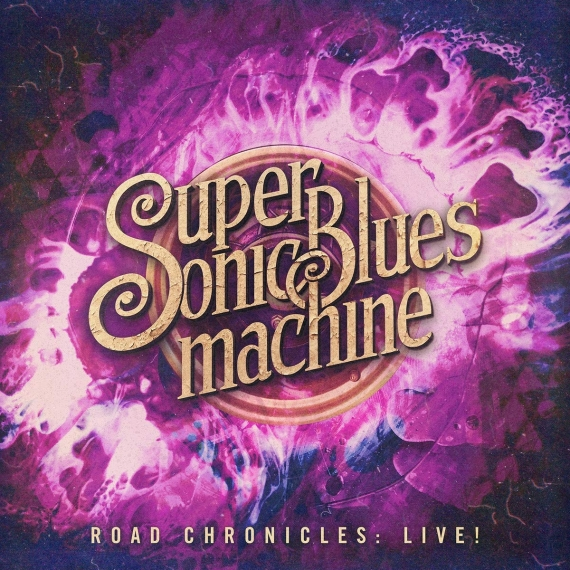 Supersonic Blues Machine - Road Chronicles: Live!  -