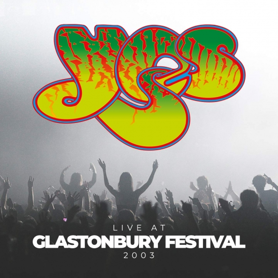 Yes - Live At The Glastonbury Festival 2003 -