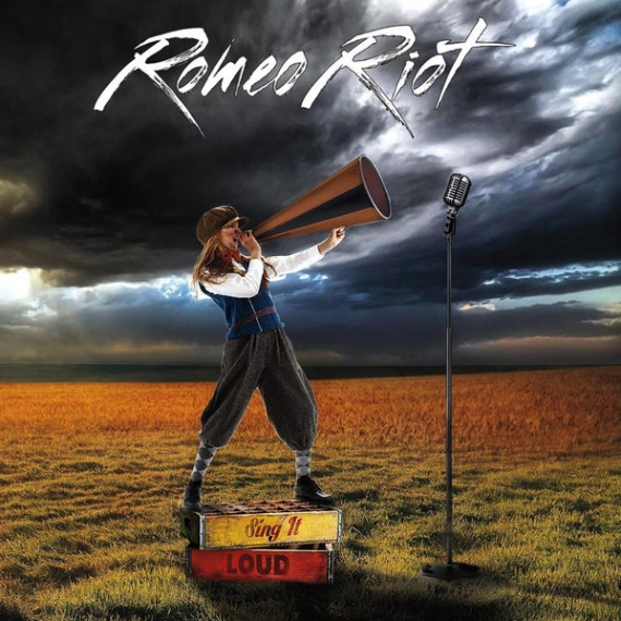Romeo Riot - Sing It Loud -